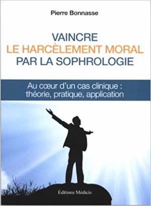 Vaincre le harcèlement moral par la sophrologie