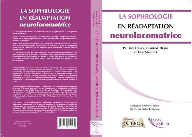 La sophrologie en réadaptation neurolocomotrice